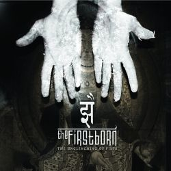 Reviews for The Firstborn - The Unclenching of Fists