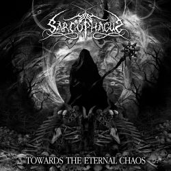 Reviews for The Sarcophagus - Towards the Eternal Chaos