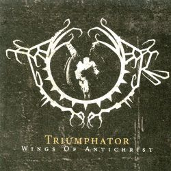 Reviews for Triumphator (SWE) - Wings of Antichrist