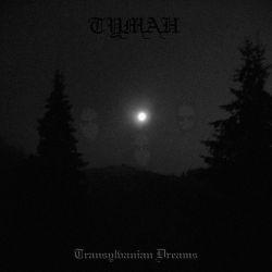 Reviews for Tuman / Туман - Transylvanian Dreams