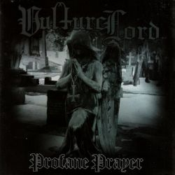 Reviews for Vulture Lord - Profane Prayer