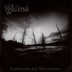 Reviews for Walknut - Graveforests and Their Shadows