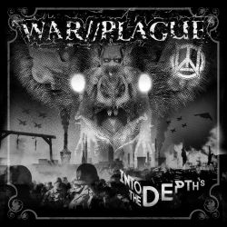 Reviews for War//Plague (USA) [α] - Into the Depths