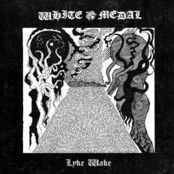 Reviews for White Medal - Lyke Wake