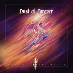 Reviews for Woman Is the Earth - Dust of Forever