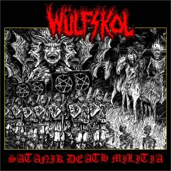 Reviews for Wülfskol - Satanik Death Militia
