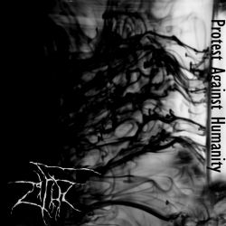 Reviews for Zifir - Protest Against Humanity