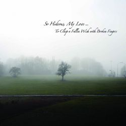 Reviews for So Hideous - To Clasp a Fallen Wish with Broken Fingers