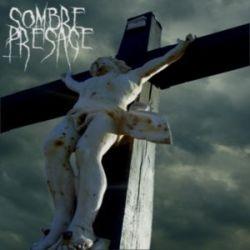 Reviews for Sombre Présage - De la Lumière à l'Ombre