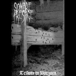 Reviews for Sombre Présage - Tribute to Burzum
