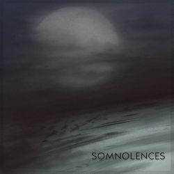 Somnolences - Somnolences