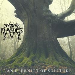Reviews for Sorrow Plagues - An Eternity of Solitude