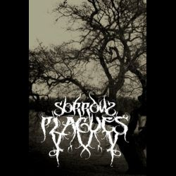 Sorrow Plagues - It Will Never End