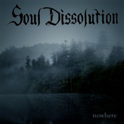 Reviews for Soul Dissolution - Nowhere