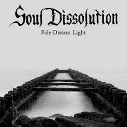 Reviews for Soul Dissolution - Pale Distant Light