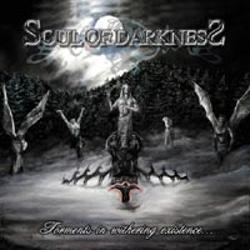 Soul of Darkness - Torments in Withering Existence