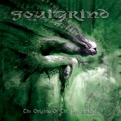 Soulgrind - The Origins of the Paganblood