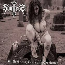 Reviews for Soulless X - In Darkness, Death and Desolation