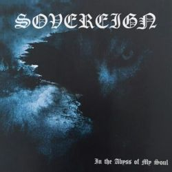 Sovereign (BRA) - In the Abyss of My Soul