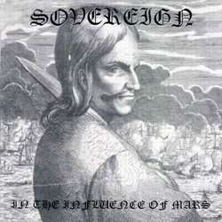 Sovereign (BRA) - In the Influence of Mars
