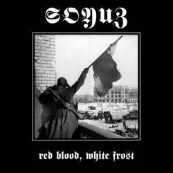 Reviews for Soyuz - Red Blood, White Frost