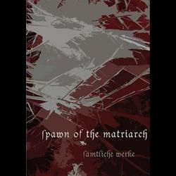 Review for Spawn of the Matriarch - Sämtliche Werke