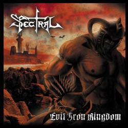 Spectral - Evil Iron Kingdom