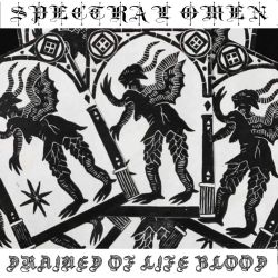 Spectral Omen - Drained of Life Blodd