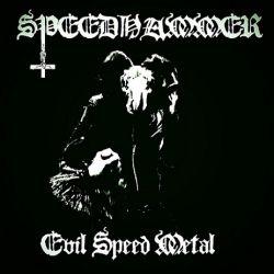 Speedhammer - Evil Speed Metal
