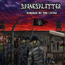 SpineSplitter - Scourge of the Living