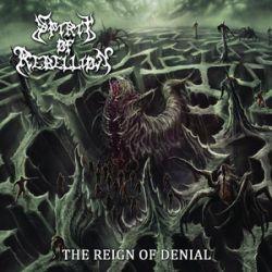 Reviews for Spirit of Rebellion - The Reign of Denial