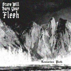 Reviews for Stars Will Burn Your Flesh - Lemurian Path
