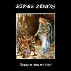 Stone Dwarf - Voyage au Pays des Elfes