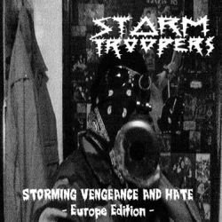 Reviews for Stormtroopers - Storming Vengeance and Hate