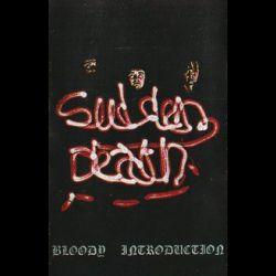 Sudden Death (FRA) - Bloody Introduction