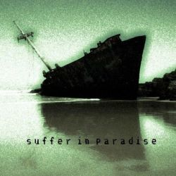 Reviews for Suffer in Paradise - Suffer in Paradise