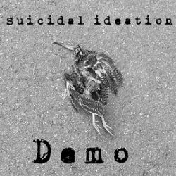Suicidal Ideation - Demo 2017