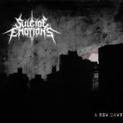 Reviews for Suicide Emotions - A New Dawn
