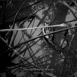 Review for Suicide in Rainy Woods - Threnody