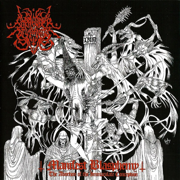 Reviews for Surrender of Divinity - Manifest Blasphemy (The Abortion of the Immaculate Conception)