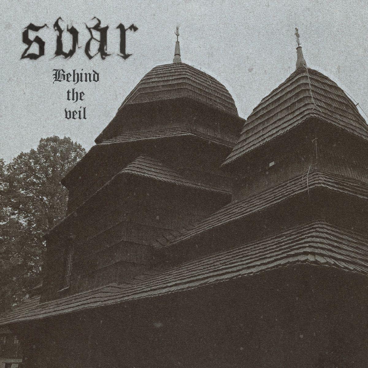 Svar - Behind the Veil