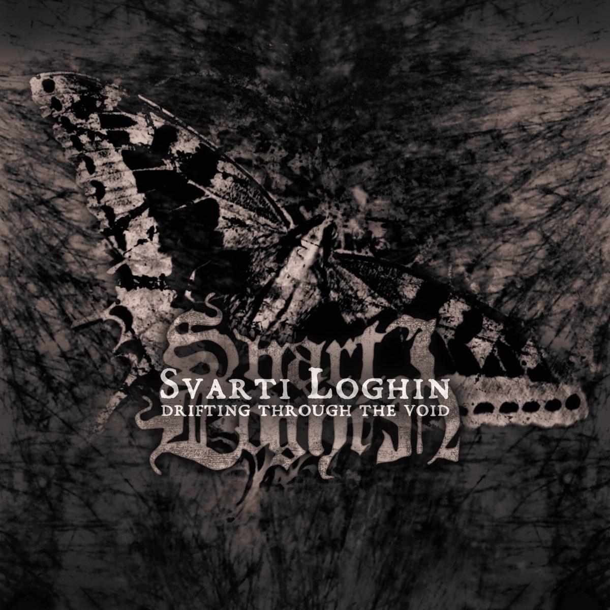 Reviews for Svarti Loghin - Drifting Through the Void