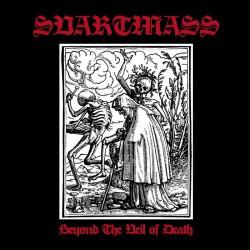 Reviews for Svartmass - Beyond the Veil of Death