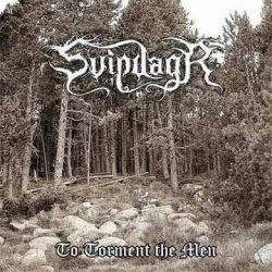 Reviews for Svipdagr - To Torment the Men