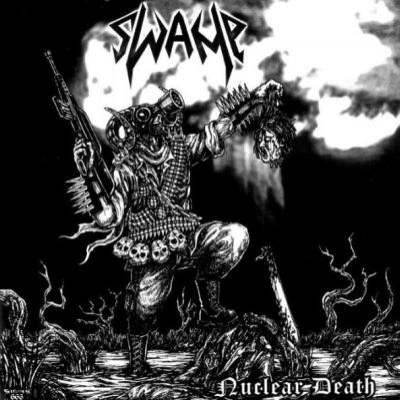 Reviews for Swamp - Nuclear Death