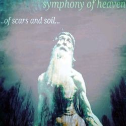 Reviews for Symphony of Heaven - ...of Scars and Soil...