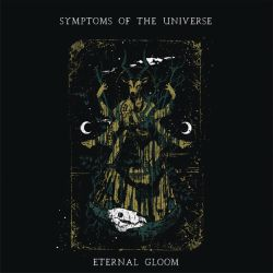 Reviews for Symptoms of the Universe - Eternal Gloom