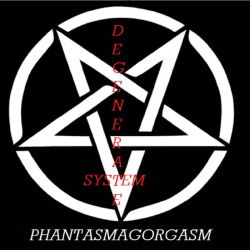 Review for System Degenerate - Phantasmagorgasm