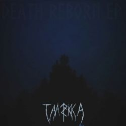 Taakka - Death Reborn