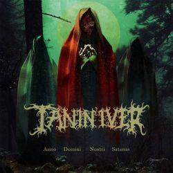 Reviews for Tanin'iver - Anno Domini Nostri Satanas